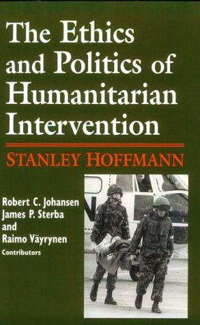 Ethics Politics Humanitarian: Hesburgh Lecturs on Ethics Vol 1 (Notre Dame Studies on International Peace)