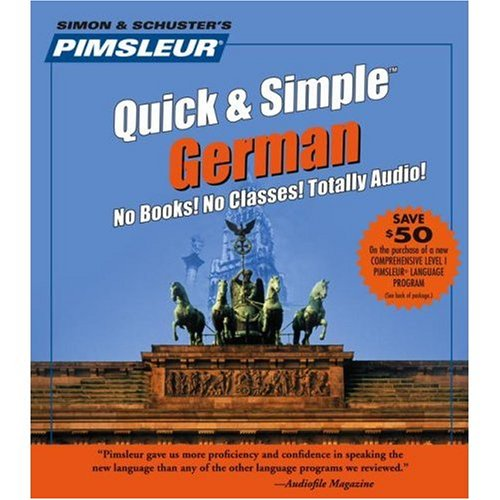 Learn German: Quick & Simple by Pimsleur