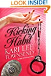 Kicking the Habit (Kindle Serial)
