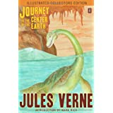 Journey to the Center of the Earth (Illustrated Collectors Edition)(SF Classic)by Jules Verne