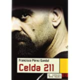 Celda 211 / Cell 211 (Nueva Biblioteca) (Spanish Edition)