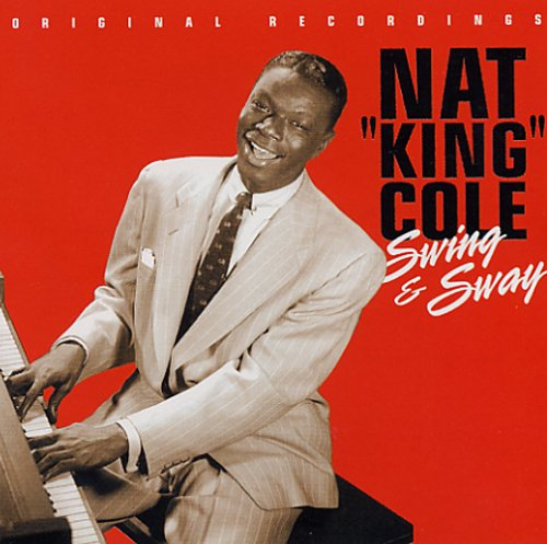 Nat King Cole - Swing And Sway - Zortam Music