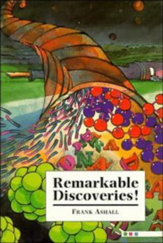Remarkable Discoveries!, FRANK ASHALL