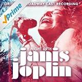 A Night With Janis Joplin (Original Broadway Cast Recording) [Explicit]