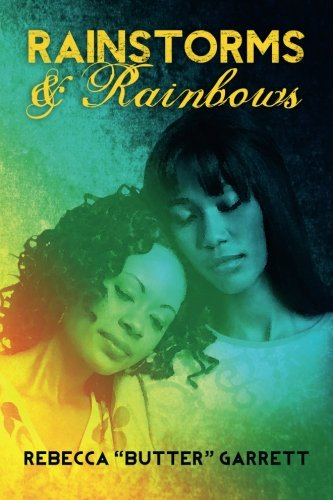 Book: Rainstorms & Rainbows by Rebecca ''Butter'' Garrett
