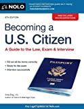 img - for Becoming a U.S. Citizen: A Guide to the Law, Exam & Interview book / textbook / text book