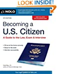 Becoming a U.S. Citizen: A Guide to t...