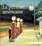 echange, troc Collectif - La Peinture américaine (Ancien Prix éditeur : 45 euros)