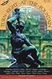 Turn Right at the Fountain: Fifty-Three Walking Tours Through Europes Most Enchanting Cities