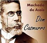 Image of Dom Casmurro - Coletânea: Genialidades de Machado de Assis (Portuguese Edition)