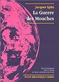 echange, troc Jacques Spitz - La Guerre des mouches