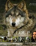 echange, troc Shaun Ellis - Le Loup : Sauvage et Fascinant