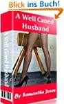 A Well Caned Husband (English Edition)