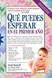 Que Puedes Esperar en el Primer Ano = What You Can Expect the First Year