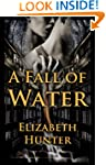 A Fall of Water: Elemental Mysteries...