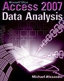 Microsoft Access 2007 Data Analysis (0470104856) by Alexander, Michael