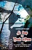 echange, troc Sevestre-Loquet Catherine - Le loup du pont d'Ouve