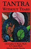 Tantra Without Tears (1561840602) by Christopher S. Hyatt