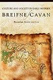 Culture and Society in Early Modern Breifne/Cavan