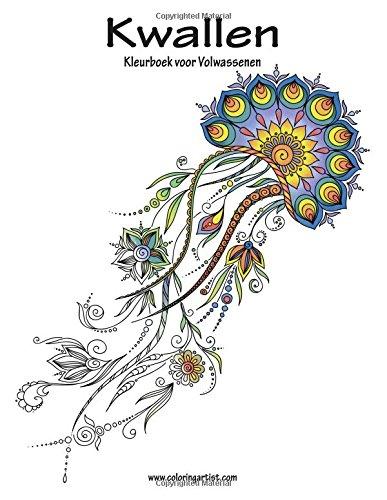 Kwallen Kleurboek voor Volwassenen 1 (Volume 1) (Dutch Edition)