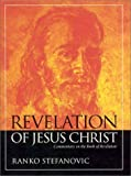 img - for Revelation of Jesus Christ: Commentary on the Book of Revelation by Ranko Stefanovic (2002-07-01) book / textbook / text book