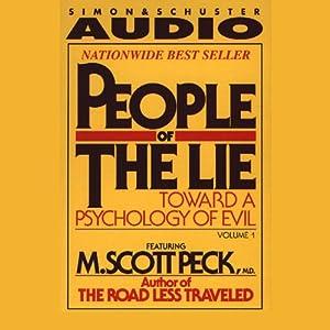People of the Lie Vol. 1: Toward a Psychology of Evil | [M. Scott Peck]