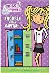 Miss O & friends : trouble with a capital O