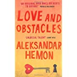 Love and Obstaclesby Aleksandar Hemon