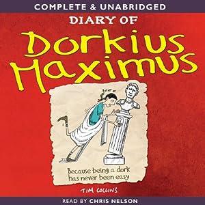 Diary of Dorkius Maximus | [Tim Collins]