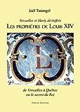 echange, troc Joël TURANGEL - Les prophéties de Louis XIV, de Versailles à Québec Ou le Secret du Roi