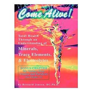 Amazon.com: Come Alive (9780932615640): Bernard Jensen: Books