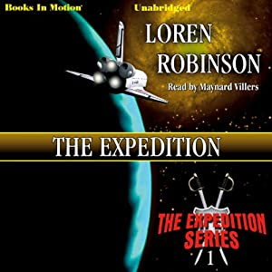 The Expedition: Expedition, Book 1 | [Loren Robinson]