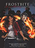 Richelle Mead Frostbite: A Graphic Novel (Vampire Academy (Prebound))
