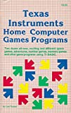 img - for Texas Instruments Home Computer Games Programmes by Len Turner (1983-09-06) book / textbook / text book