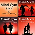 Mind Gym: 3 in 1 Combo of Thoughts, Coaching, Ideas, and Examples for True Athletes Hörbuch von Vance Avery Gesprochen von: Sam Slydell