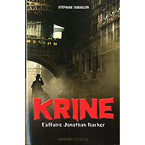 Les enquêtes d'Hector Krine, Tome 2 : L'affaire Jonathan Harker