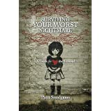 Surviving Your Worst Nightmare: A Guide For the Betrayed ~ Patti Snodgrass