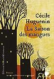 """Afficher """"La Saison des mangues"""""""