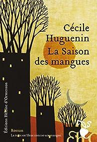 La Saison des mangues par Huguenin
