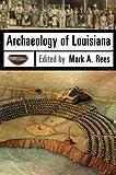 Archaeology of Louisiana