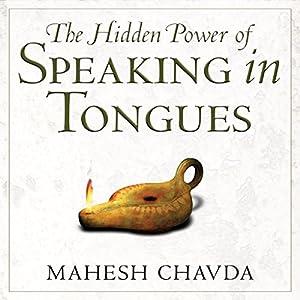 Hidden Power of Speaking in Tongues Audiobook