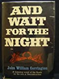 img - for And Wait For The Night book / textbook / text book