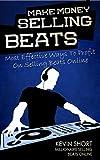 MAKING MONEY SELLING BEATS ONLINE: make beats online, online beat maker, music maker, create music, music maker, mix music, beat maker online