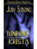 Binding Krista (Book 1 in Fallon Mates series)