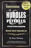 Overcoming the Hurdles & Pitfalls of Real Estate Investing