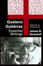 Gustavo Gutierrez: Essential Writings by…