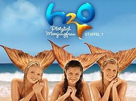H2O: Pl�tzlich Meerjungfrau - Staffel 1