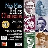 Les Plus Belles Chansons : Volume 2 - 1905 - 1920