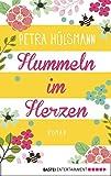Image de Hummeln im Herzen: Roman (Allgemeine Reihe. Bastei Lübbe Taschenbücher)