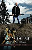 Lost And Found (The Finder's Series) (Volume 3)